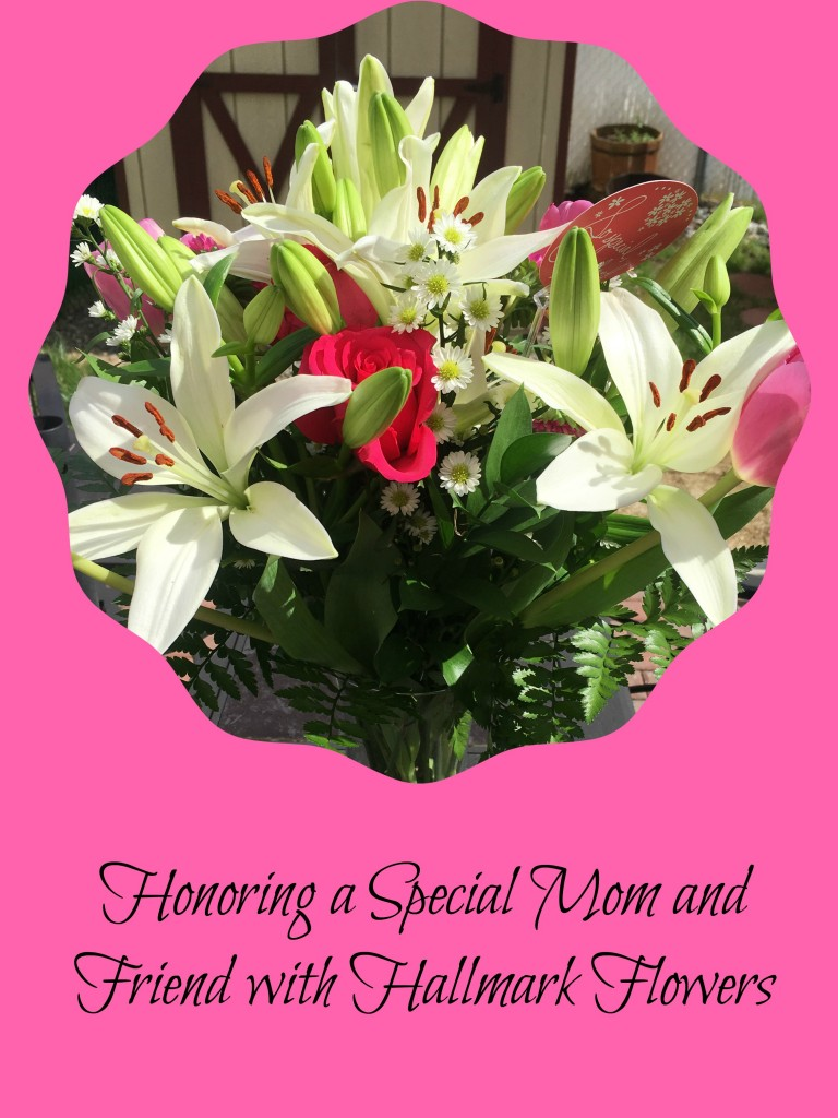 Honoring a special mom and friend with hallmark flowers Hallmark flowers