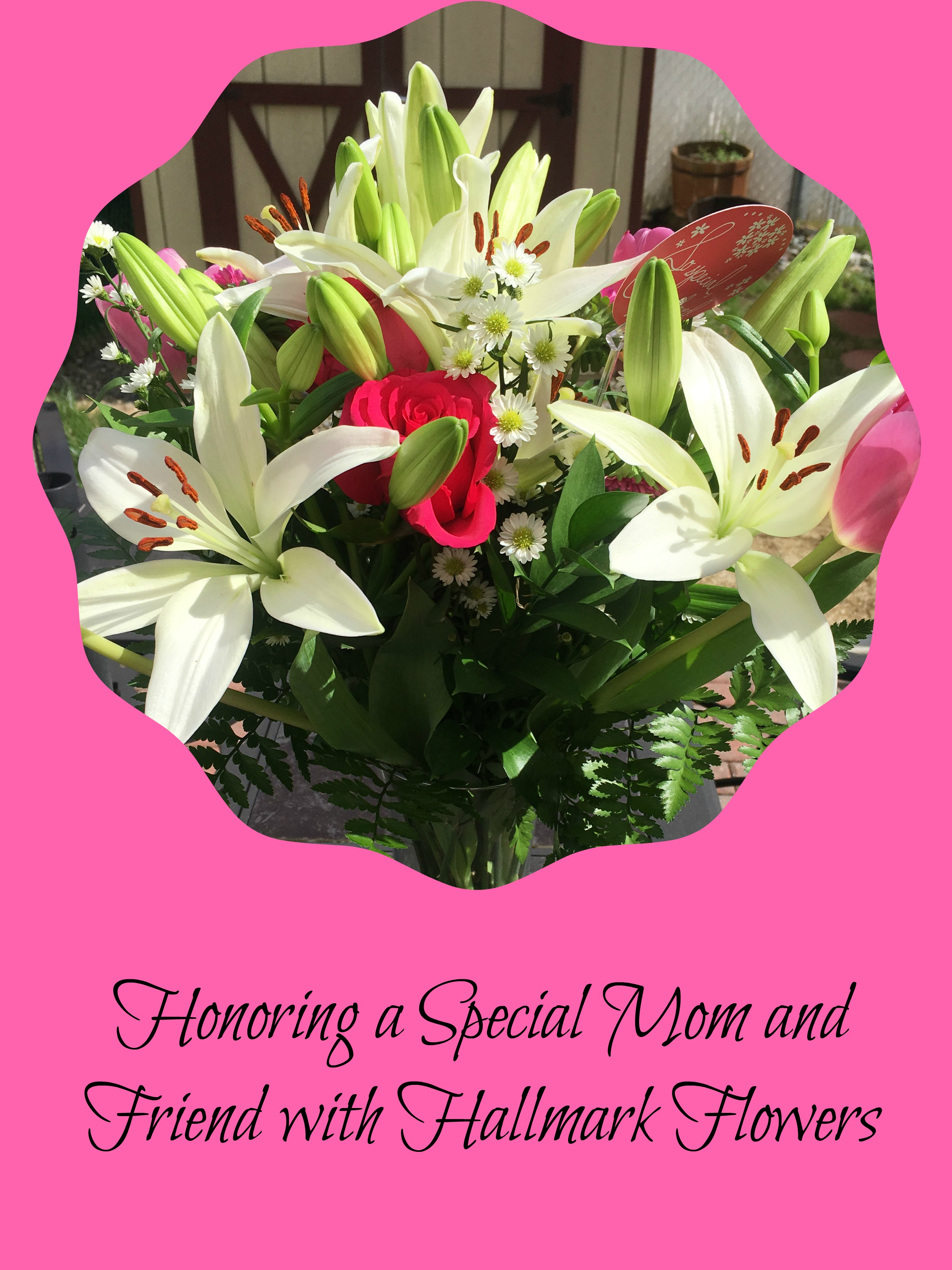 Honoring A Special Mom And Friend With Hallmark Flowers: hallmark flowers